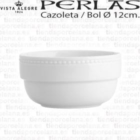 Cazoleta / Bol 12 cm Vista Alegre PERLA Porcelana Vajillas por piezas
